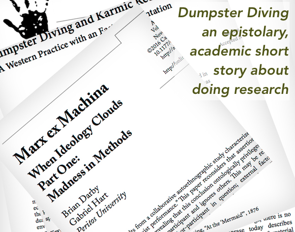 Dumpster Diving, an epistolary, academic short story